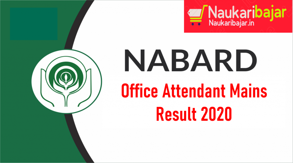 NABARD Mains Result (Office Attendant) 2020