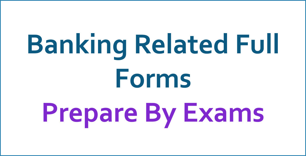 Banking Related Full Forms
